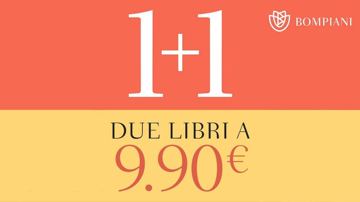 1+1: due libri Bompiani a 9,90€