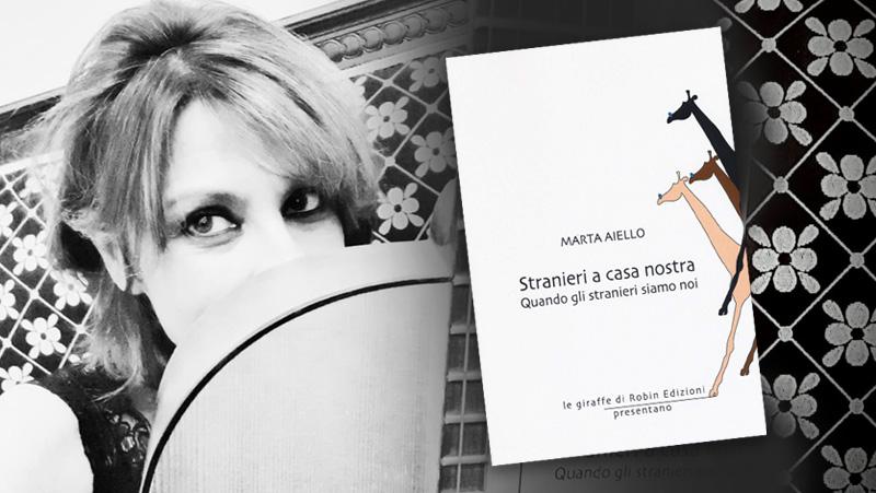 """Marta Aiello presenta """"Stranieri a casa nostra"""", Robin Edizioni"""